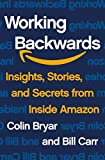 Working Backwards: Insights, Stories, and Secrets