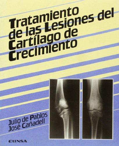 Descargar Libro Tratamiento De Las Lesiones Del Cartílago De Crecimiento De Julio Julio De Pablos Fernández
