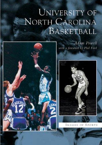 University of North Carolina Basketball (NC) (Images of - Ford Chapel Hills