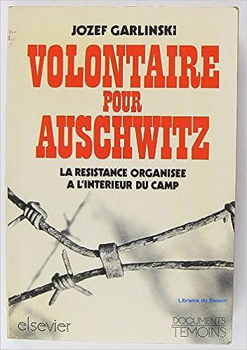Volontaire pour Auschwitz