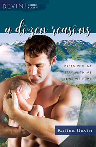 A Dozen Reasons: Romantic Military Suspense (D.E.V.I.N. Book 4)