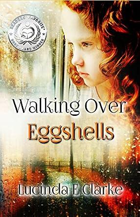 Walking Over Eggshells