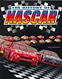 History of Nascar, Richard M. Huff, 0791054144