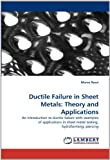 Ductile Failure in Sheet Metals, Marco Rossi, 3843384746