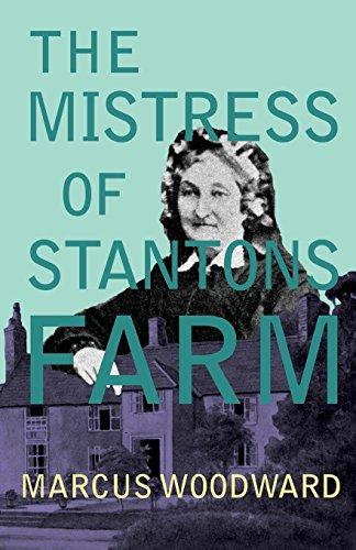 (The Mistress of Stantons Farm)