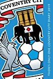 There's only one Coventry City Diary 2019