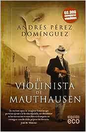 El violinista de Mauthausen (Eco (algaida)): Amazon.es: Pérez ...