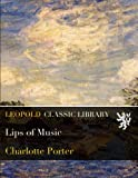 img - for Lips of Music book / textbook / text book