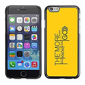 LECELL -- Funda protectora / Cubierta / Piel For Apple iPhone 6 -- The More You Learn Message --