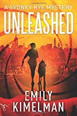Unleashed (A Sydney Rye Mystery) Paperback