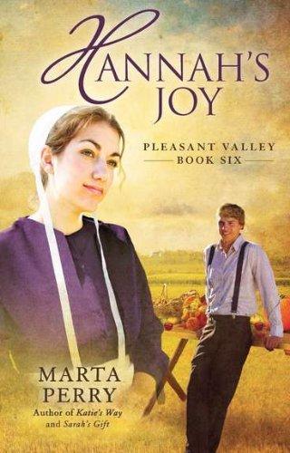 Hannah s Joy: Pleasant Valley Book Six