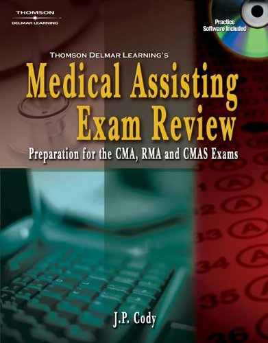 Delmar's Medical Assisting Exam Review: Preparation for the CMA, RMA, and CMAS Exams (Medical Assisting Exam Review: Pre