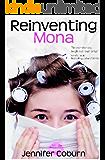 Reinventing Mona (English Edition)