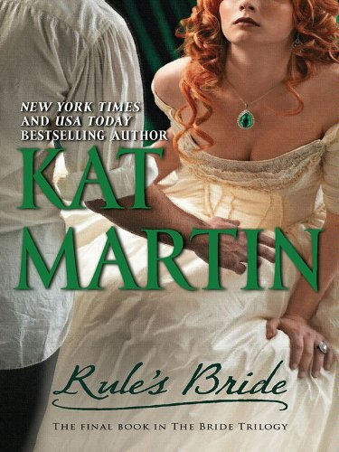 Rule's Bride (The Bride Trilogy Book 3) by [Martin, Kat]