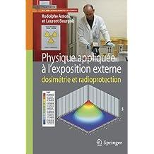 Physique appliquée à l'exposition externe: Dosimétrie et radioprotection