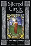 The Sacred Circle Tarot Deck: A Celtic Pagan Journey by Anna Franklin (10-Jul-2014) Cards