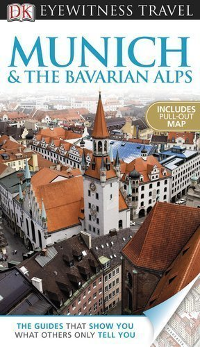 dk-eyewitness-travel-guide-munich-and-the-bavarian-alps-pap-map-re-edition-by-dk-publishing-2012