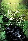 Lumps of Coal and Paradise, Sara E. Rising, 1477111743