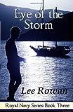 Eye of the Storm, Lee Rowan, 0979777356