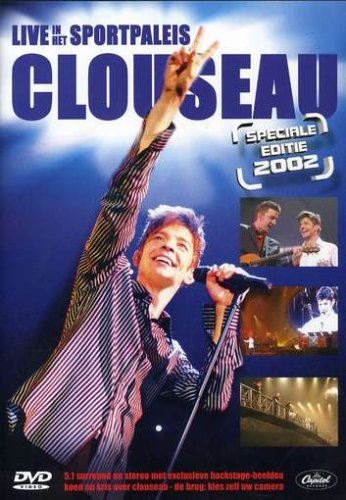 Clouseau - Live in Het Sportpaleis - Zortam Music