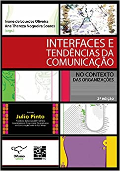 Book Interfaces e Tendencias da Comunicacao no Contexto das Organizacoes