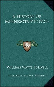 A History Of Minnesota V1 (1921)
