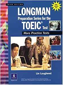 Longman Preparation Series for the TOEIC Test: Listening and Reading