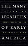 The Many Legalities of Early America, Christopher L. Tomlins, 0807826324