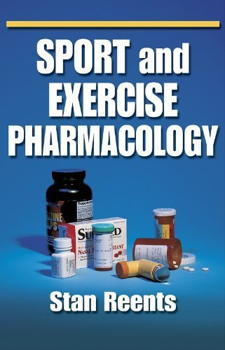 Sport and Exercise Pharmacology by Stan Reents (2000-07-03)