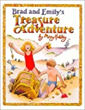 Brad and Emily's Treasure Adventure, Mary Hubley, 0970726708