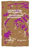 Gentrification, Displacement, and Neighborhood Revitalization, J. John Palen, 0873957857