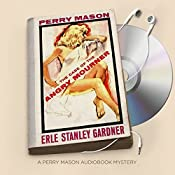 The Case of the Angry Mourner: Perry Mason, Book 38 | Erle Stanley Gardner