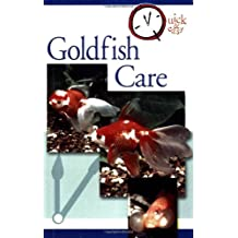 Quick and Easy Goldfish Care (Quick & Easy (TFH Publications))