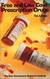 Free and Low Cost Prescription Drugs, Cost Containment Research Institute Staff, 0974294101