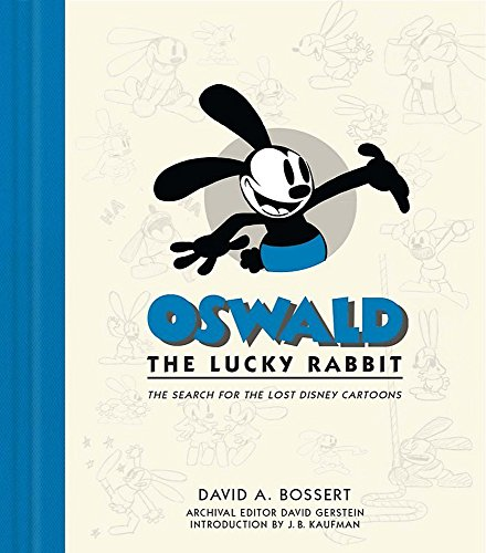 Cartoons Cinema (Oswald the Lucky Rabbit: The Search for the Lost Disney Cartoons (Disney Editions Deluxe (Film)))
