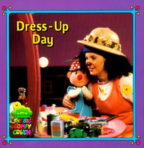 [Dress-up Day (The Big Comfy Couch)] (Book Day Dress Up)