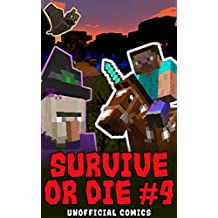 Comic Books: SURVIVE OR DIE 4 (Unofficial Comics) (Comic Books, Kid Comics, Teen Comics, Manga, Kids Stories, Kids Comic Books, Teen Comic Books, Comic Novels, Adventure Comics for All Ages Kids)