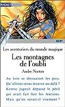 Les aventuriers du monde magique : Les montagnes de l'oubli par Norton