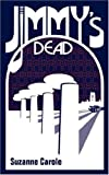 Jimmy's Dead, Suzanne Carole, 1587368757