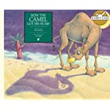 How the Camel Got His Hump (Rabbit Ears Storybook Classics)