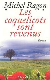 Les coquelicots sont revenus, Ragon, Michel