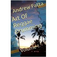 Art Of Reggae Drumming: Volume 1