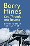 Barry Hines: Kes, Threads and Beyond