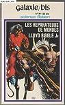 Les réparateurs de mondes par Lloyd Biggle Jr.