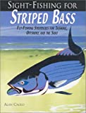 Sight-Fishing for Striped Bass, Alan Caolo, 1571882537
