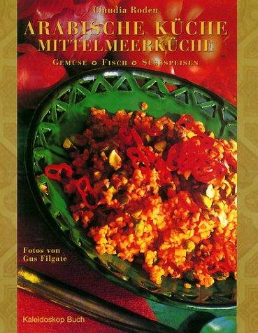 Arabische Kuche Mittelmeerkuche Gemuse Fisch Susspeisen