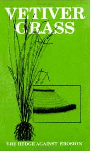 (Vetiver Grass: The Hedge Against)
