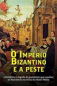 O Império Bizantino e a peste: a história e o legado da pandemia que assolou os bizantinos no início da Idade