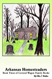 Arkansas Homesteaders, Allie Walker, 1418410802