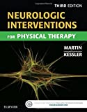 img - for Neurologic Interventions for Physical Therapy, 3e by Suzanne Tink Martin MACT PT (2015-07-08) book / textbook / text book
